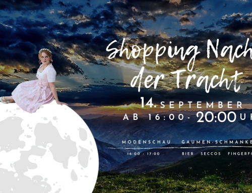 14. September 2019 – Lange Shopping Nach der Tracht
